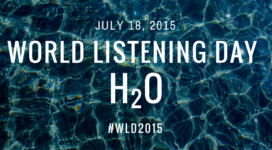 World Listening Day 2015 H20