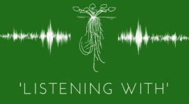 white text on solid green background stating World Listening 2019, a global community event, 'Listening With,' JULY 18 2019, worldlisteningproject.org